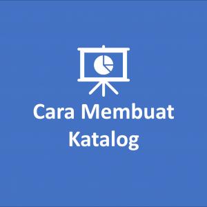 Cara Membuat Katalog