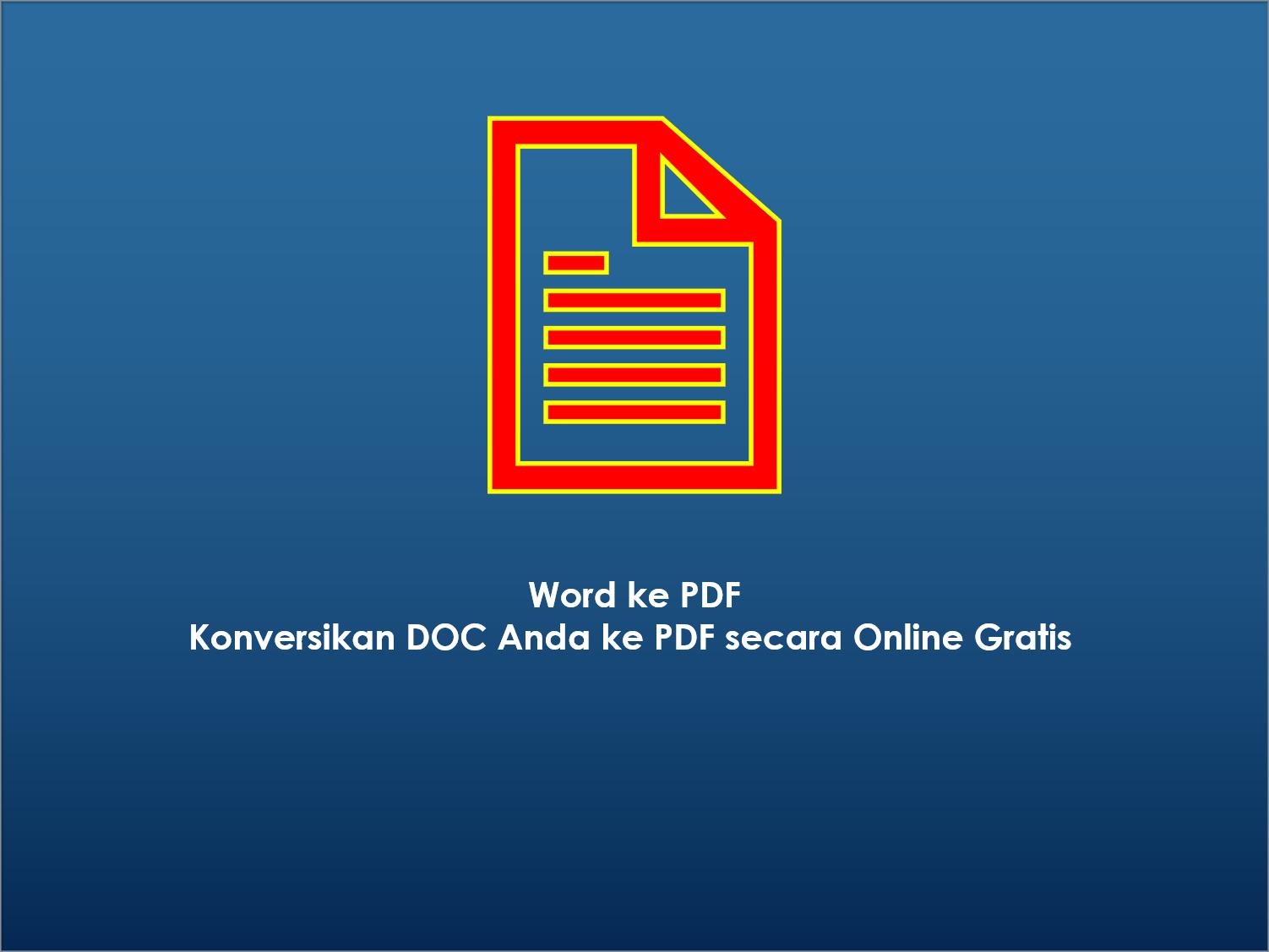 Word ke PDF_Konversikan DOC Anda ke PDF secara Online Gratis